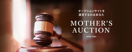 MOTHER'S AUCTION
